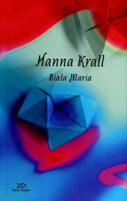 Biała Maria - Hanna Krall | okładka