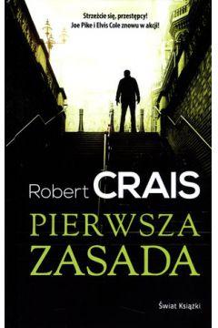 Pierwsza zasada - Robert Crais | okładka