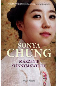 Marzenie o innym świecie - Sonya Chung | okładka