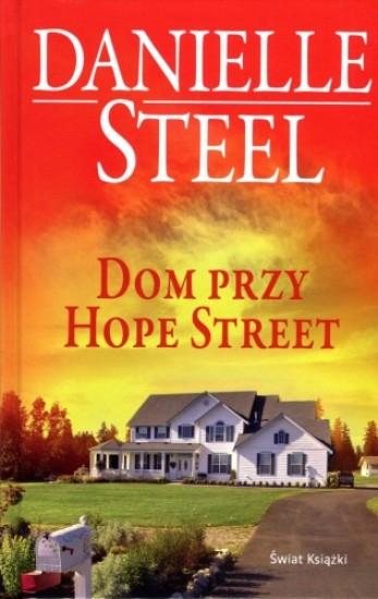 Dom przy Hope Street - Danielle Steel   okładka
