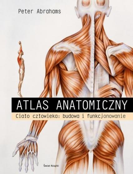 Atlas anatomiczny - Peter Abrahams | okładka