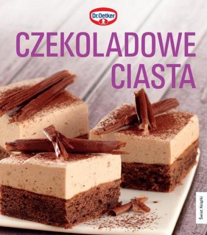 Czekoladowe ciasta - Dr Oetker   okładka