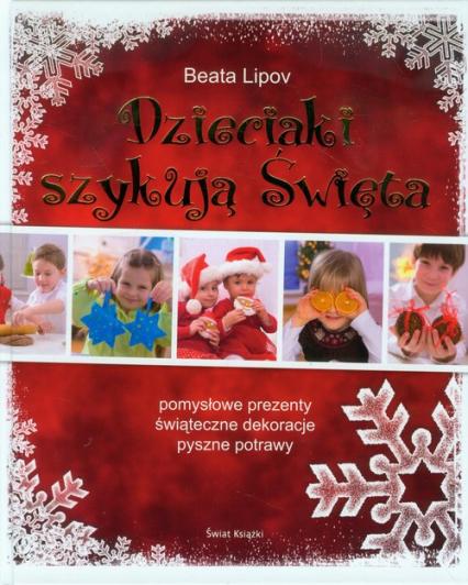 Dzieciaki szykują Święta - Beata Lipov | okładka