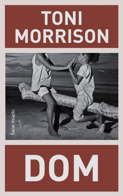 Dom - Toni Morrison | okładka