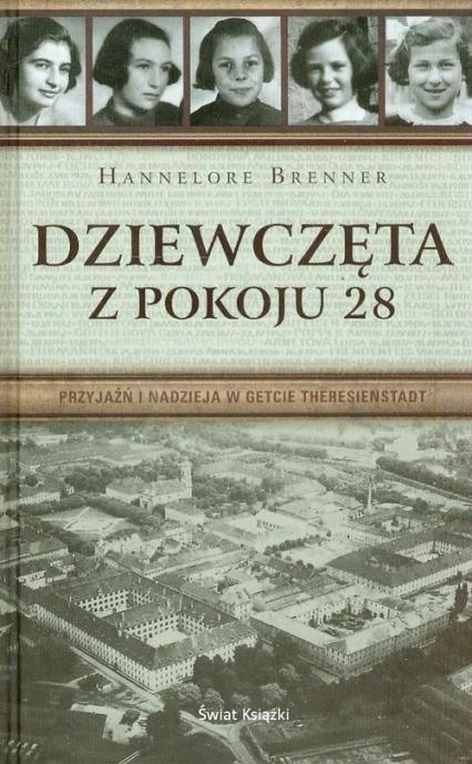 Dziewczęta z pokoju 28 - Hannelore Brenner | okładka