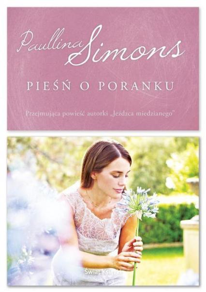 Pieśń o poranku - Paullina Simons | okładka