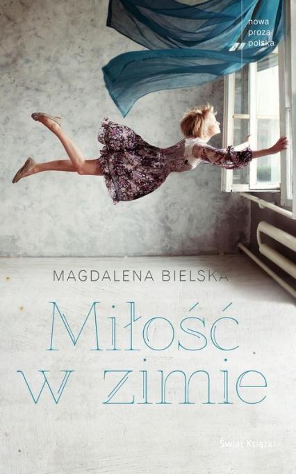 Miłość w zimie - Magdalena Bielska | okładka