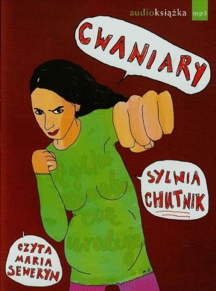 Cwaniary audiobook - Sylwia Chutnik | okładka