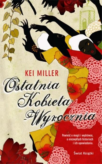 Ostatnia kobieta wyrocznia - Kei Miller | okładka