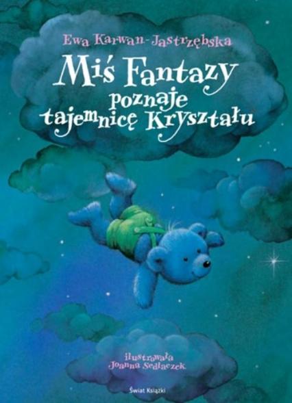 Miś Fantazy poznaje tajemnicę Kryształu