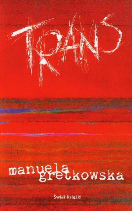 Trans - Manuela Gretkowska | okładka