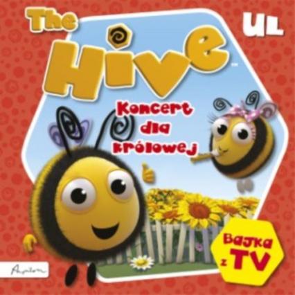 The Hive Ul. Koncert dla królowej -  | okładka