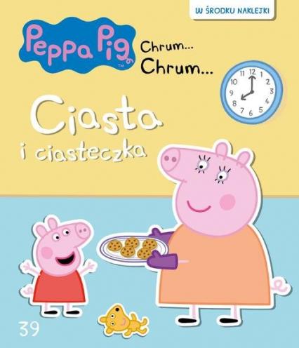 Świnka Peppa Chrum Chrum. Ciasta i ciasteczka -  | okładka