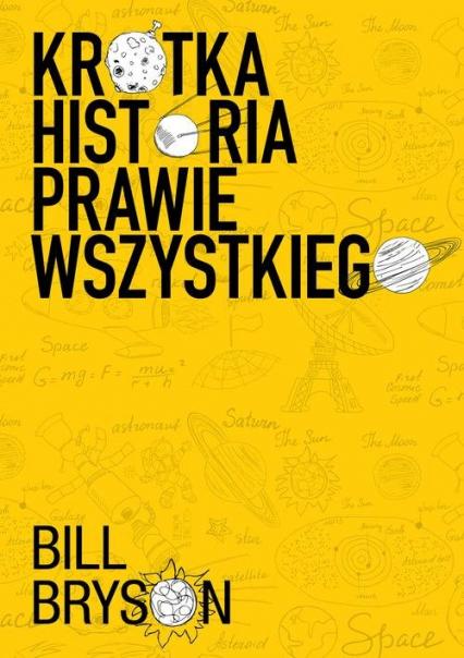 Krótka historia prawie wszystkiego - Bill Bryson | okładka