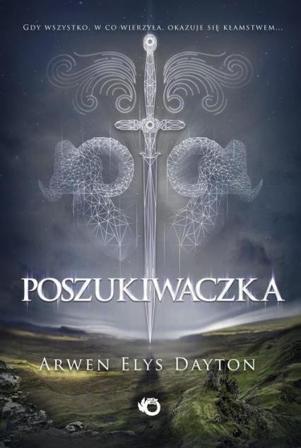 Poszukiwaczka - Dayton Arwen Elys | okładka