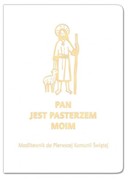 Pan jest moim pasterzem oprawa biała Modlitewnik -    okładka