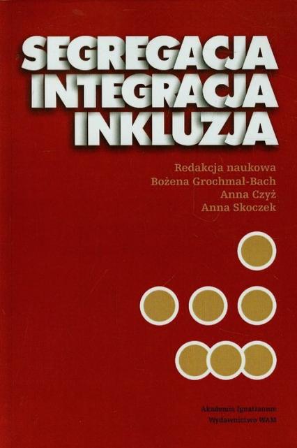 Segregacja integracja inkluzja -  | okładka