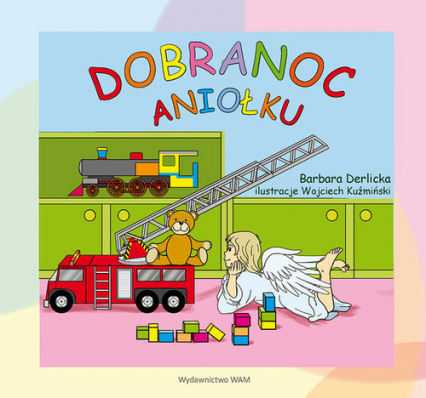 Dobranoc Aniołku - Barbara Derlicka | okładka