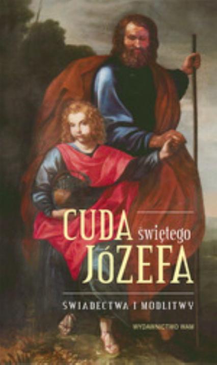 Cuda świętego Józefa - Polak Elżbieta, Pytlarz Katarzyna | okładka
