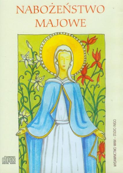 Nabożeństwo majowe. Audiobook - Opracowanie zbiorowe | okładka