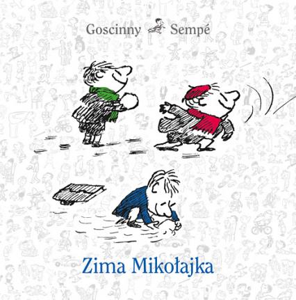 Zima Mikołajka - René Goscinny, Jean-Jacques Sempé | okładka