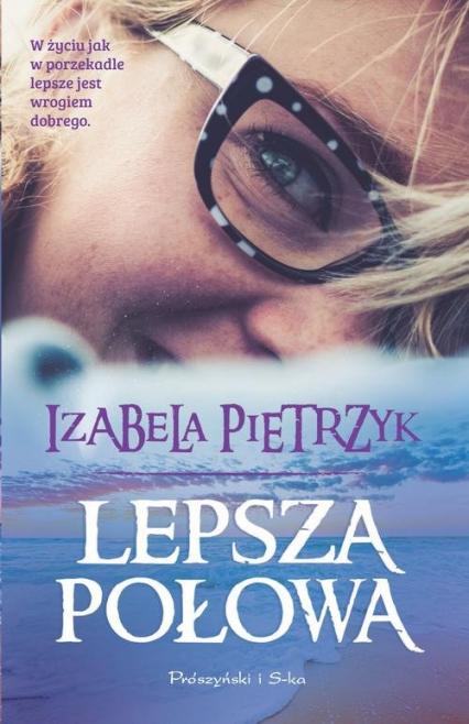Lepsza połowa - Izabela Pietrzyk | okładka