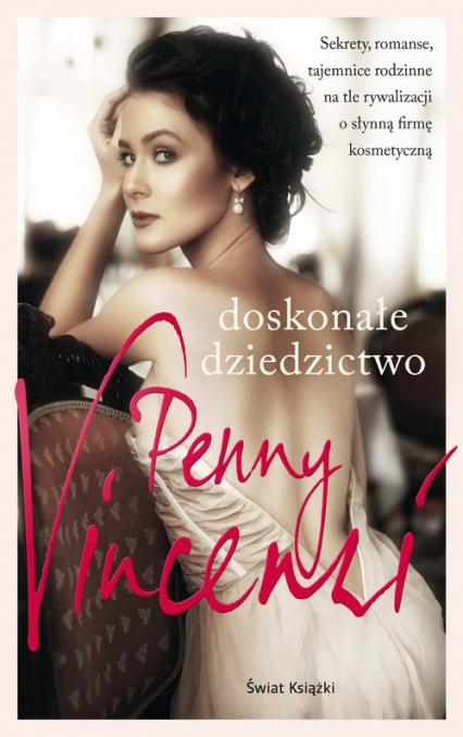 Doskonałe dziedzictwo - Penny Vincenzi | okładka