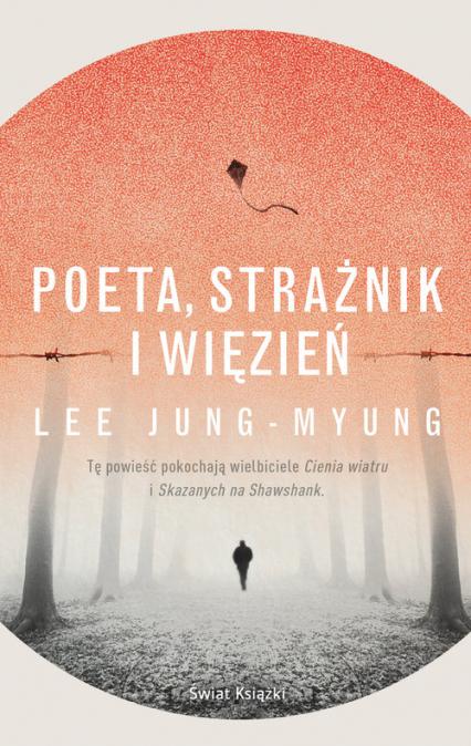 Poeta, strażnik i więzień - Lee Jung-Myung | okładka