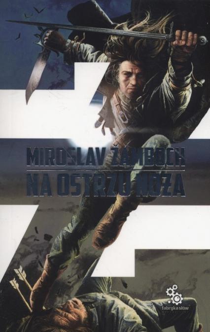 Na ostrzu noża - Mirosław Żamboch | okładka