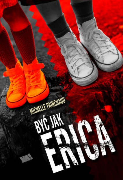 Być jak Erica - Michelle Painchaud | okładka