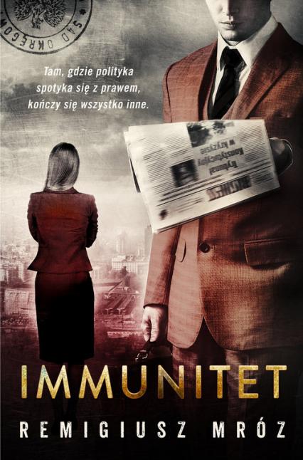 Immunitet - Remigiusz Mróz | okładka