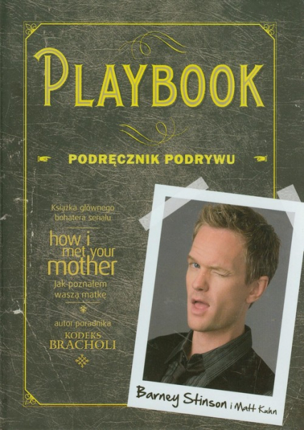 Playbook. Podręcznik podrywu - Stinson Barney, Kuhn Matt   okładka