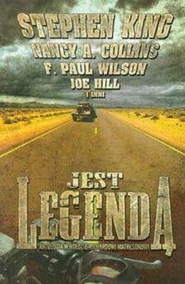 Jest legendą - Stephen King, Nancy A. Collins, Paul F. Wilso | okładka