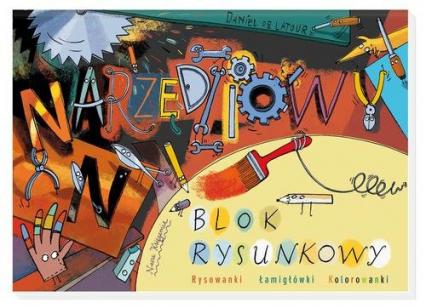 Narzędziowy blok rysunkowy - Daniel Latour | okładka
