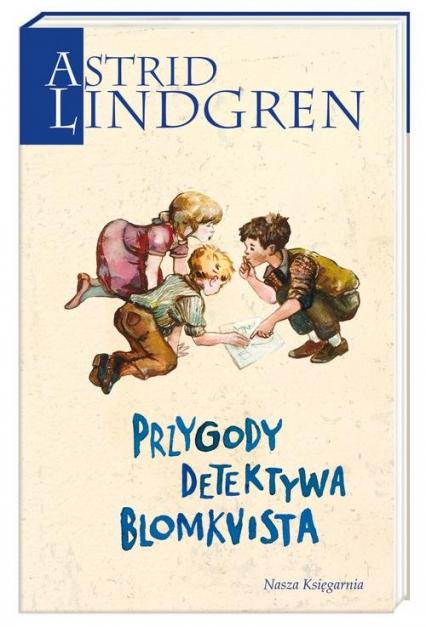 Przygody detektywa Blomkvista - Astrid Lindgren | okładka