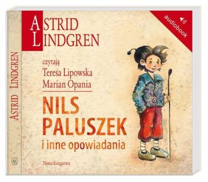 Nils Paluszek i inne opowiadania. Audiobook - Astrid Lindgren | okładka