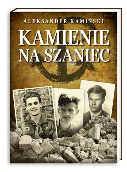 Kamienie na szaniec - Aleksander Kamiński | okładka