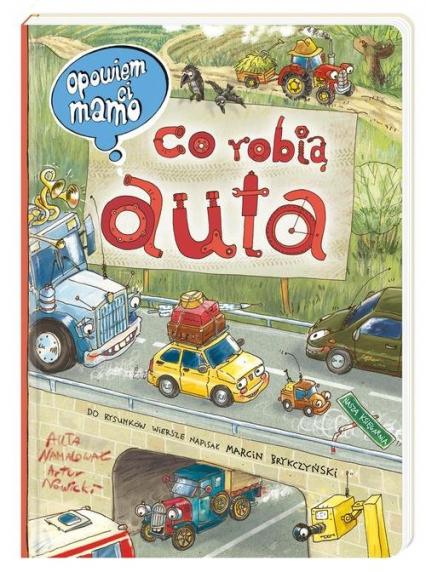 Opowiem ci, mamo, co robią auta - Nowicki Artur, Brykczyński Marcin | okładka