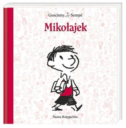 Mikołajek - Goscinny René, Sempé Jean-Jacques | okładka