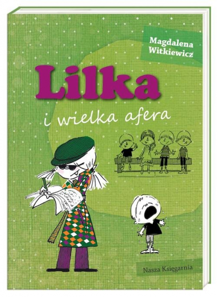 Lilka i wielka afera - Magdalena Witkiewicz | okładka