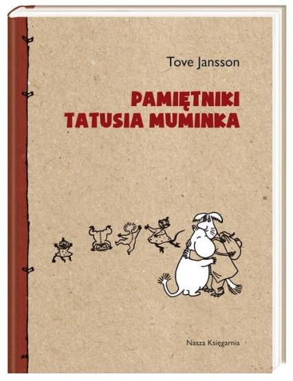 Pamiętniki Tatusia Muminka - Tove Jansson | okładka