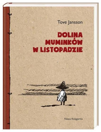 Dolina Muminków w listopadzie - Tove Jansson | okładka