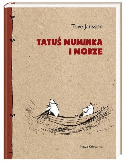 Tatuś Muminka i morze - Tove Jansson | okładka