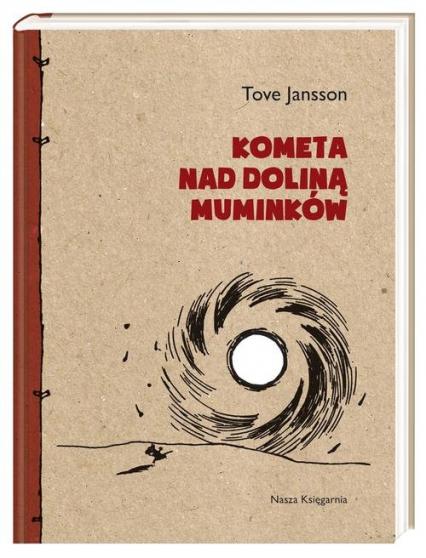 Kometa nad Doliną Muminków - Tove Jansson | okładka