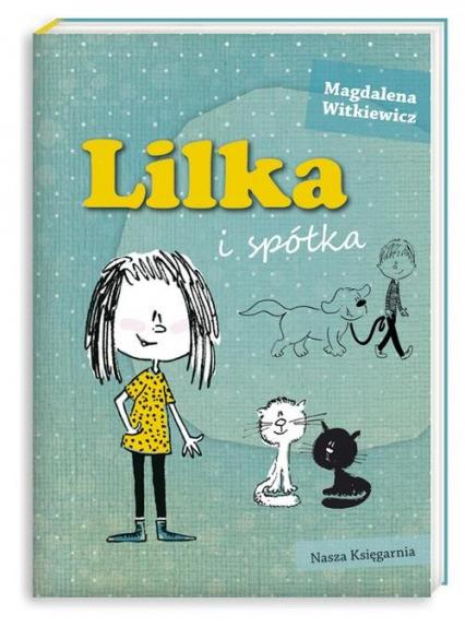 Lilka i spółka - Magdalena Witkiewicz | okładka