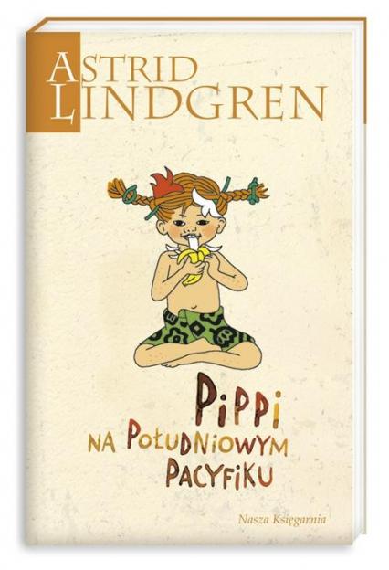 Pippi na Południowym Pacyfiku - Astrid Lindgren | okładka
