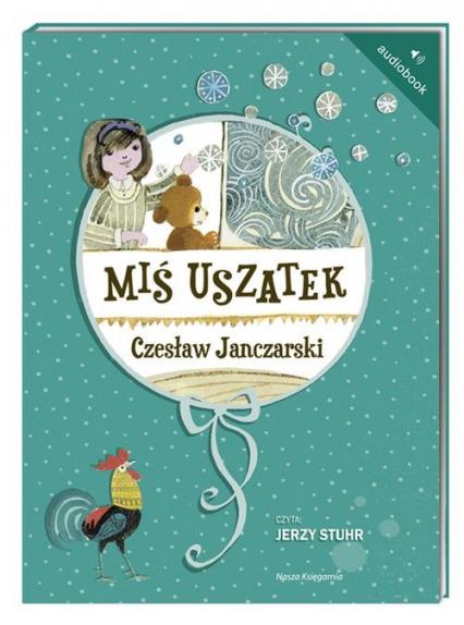 Miś Uszatek. Audiobook - Czesław Janczarski | okładka