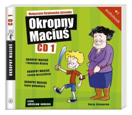 Okropny Maciuś CD 1. Audiobook