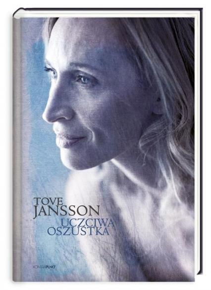 Uczciwa oszustka - Tove Jansson | okładka
