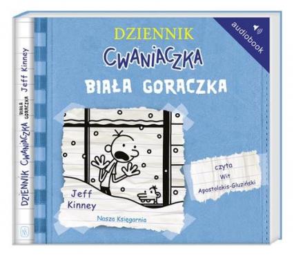 Dziennik cwaniaczka 6. Biała gorączka. Audiobook - Jeff Kinney | okładka